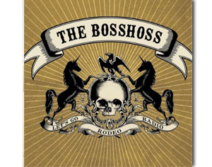 The BossHoss - Rodeo Radio