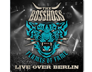 The BossHoss - Flames Of Fame Live Over Berlin (DVD)